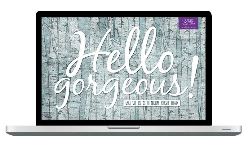 Hello Gorgeous | Simply Mary Ellen
